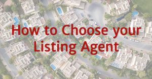 How to Choose your Listing Agent