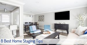 8 Best Home Staging Tips