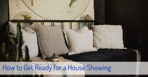 How to Get Ready for a House Showing