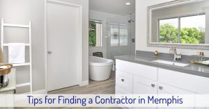 Tips for Finding a Contractor in Memphis