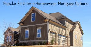 First-time homeowner mortgage options